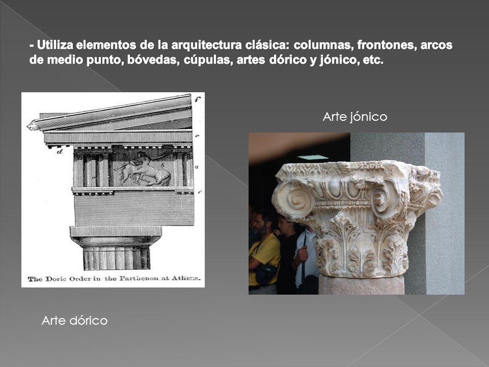 - Utiliza elementos de la arquitectura clásica: columnas, frontones, arcos de medio punto, bóvedas, cúpulas, artes dórico y jónico, etc.