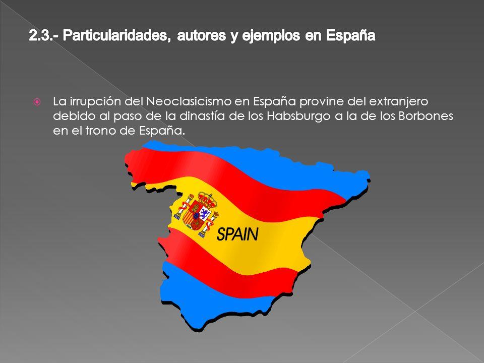 2.3.- Particularidades, autores y ejemplos en España
