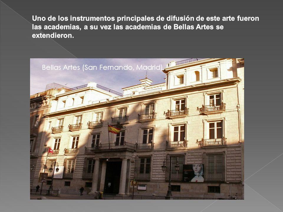 Uno de los instrumentos principales de difusión de este arte fueron las academias, a su vez las academias de Bellas Artes se extendieron.