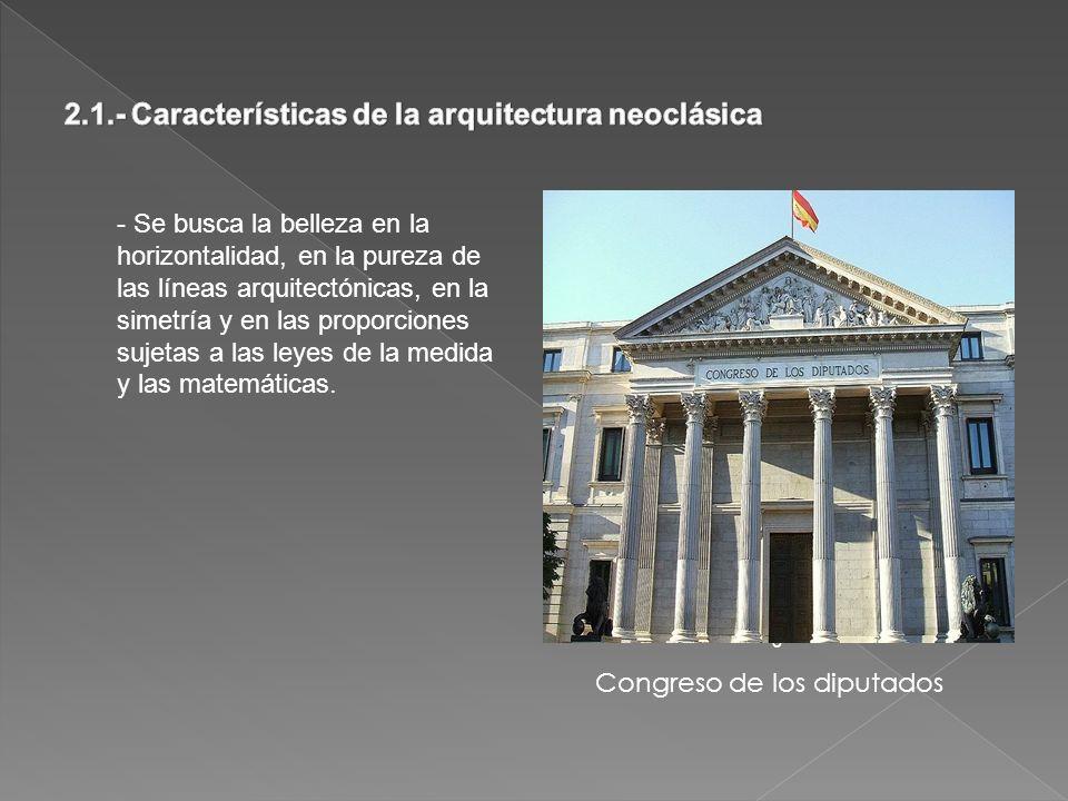2.1.- Características de la arquitectura neoclásica
