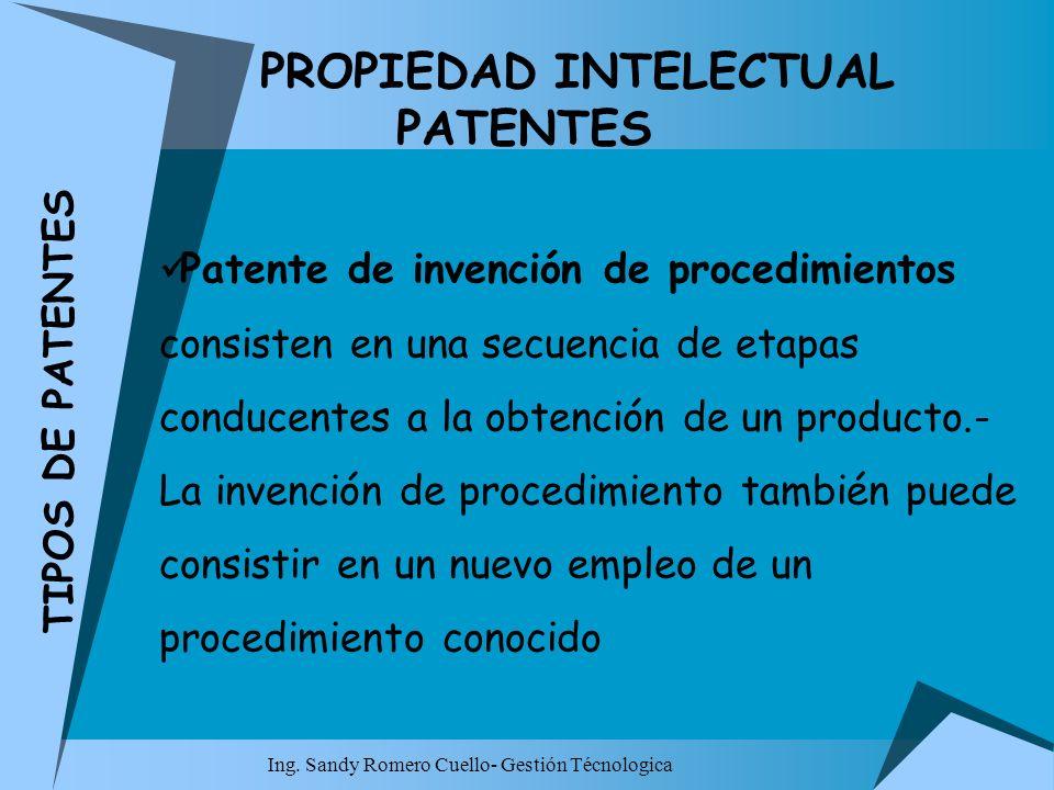 PROPIEDAD INTELECTUAL PATENTES