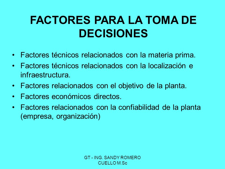 FACTORES PARA LA TOMA DE DECISIONES