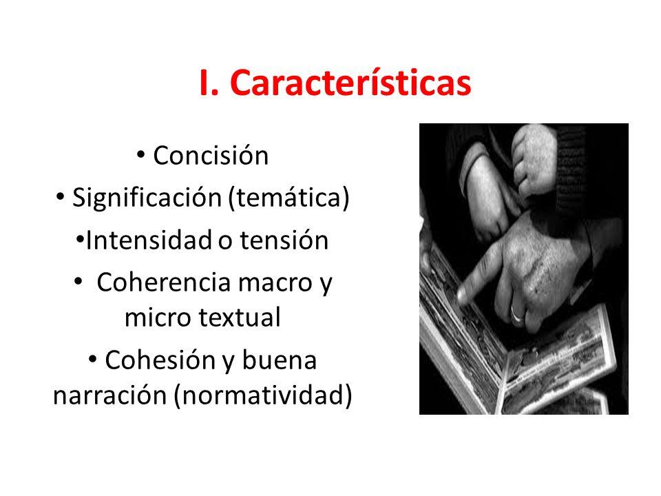 I. Características Concisión Significación (temática)