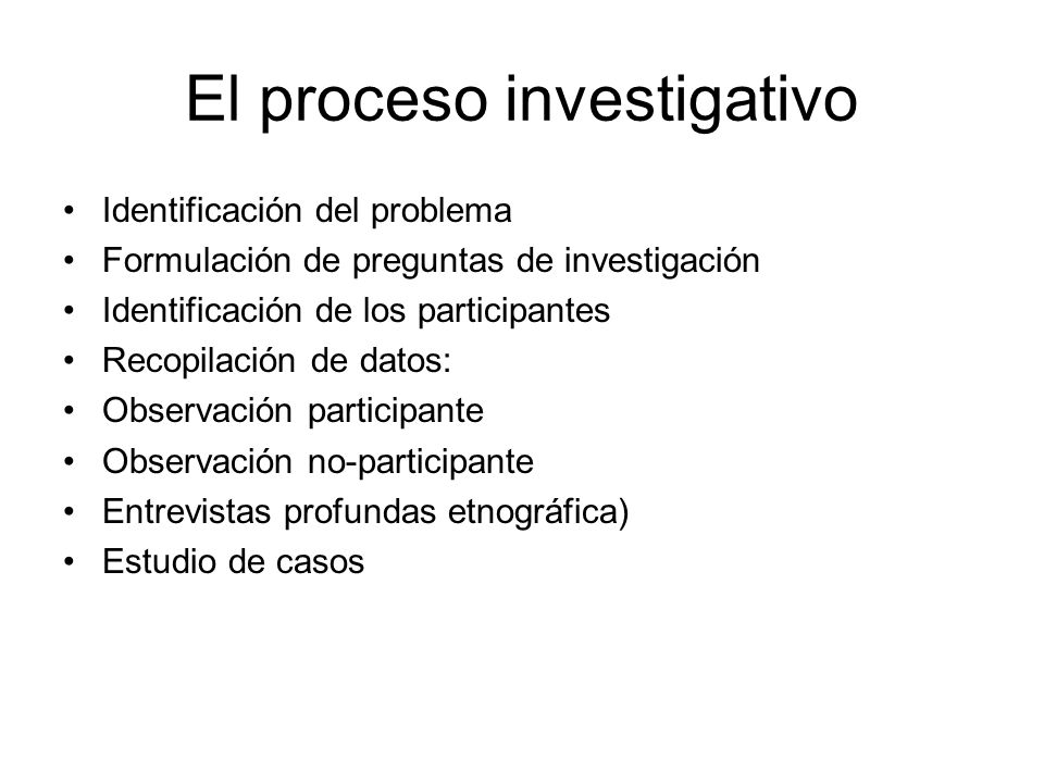 El proceso investigativo