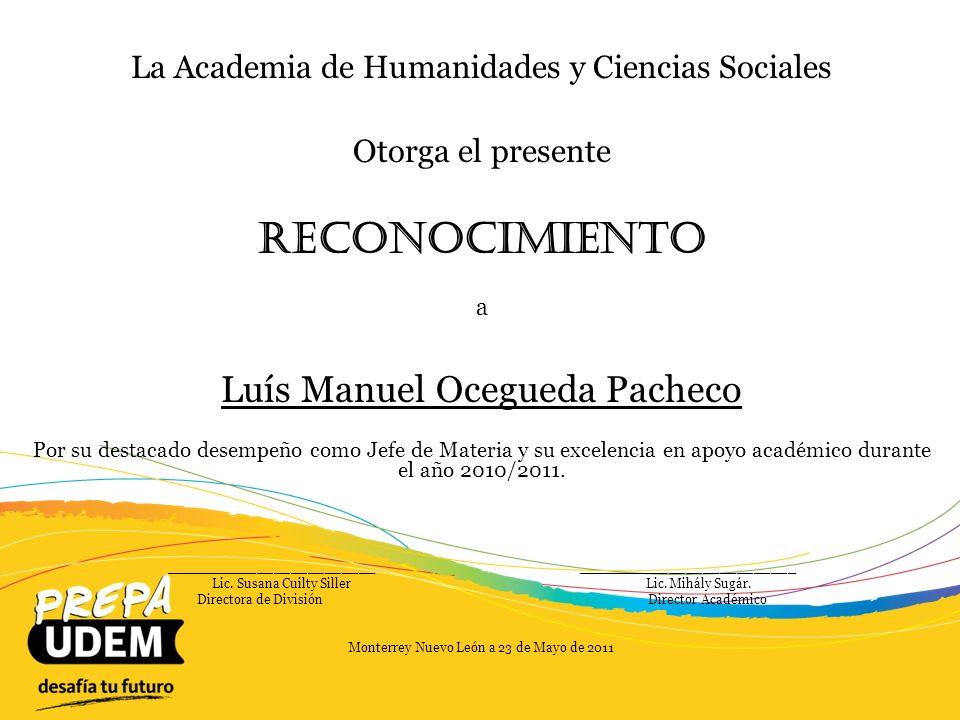 Reconocimiento Luís Manuel Ocegueda Pacheco