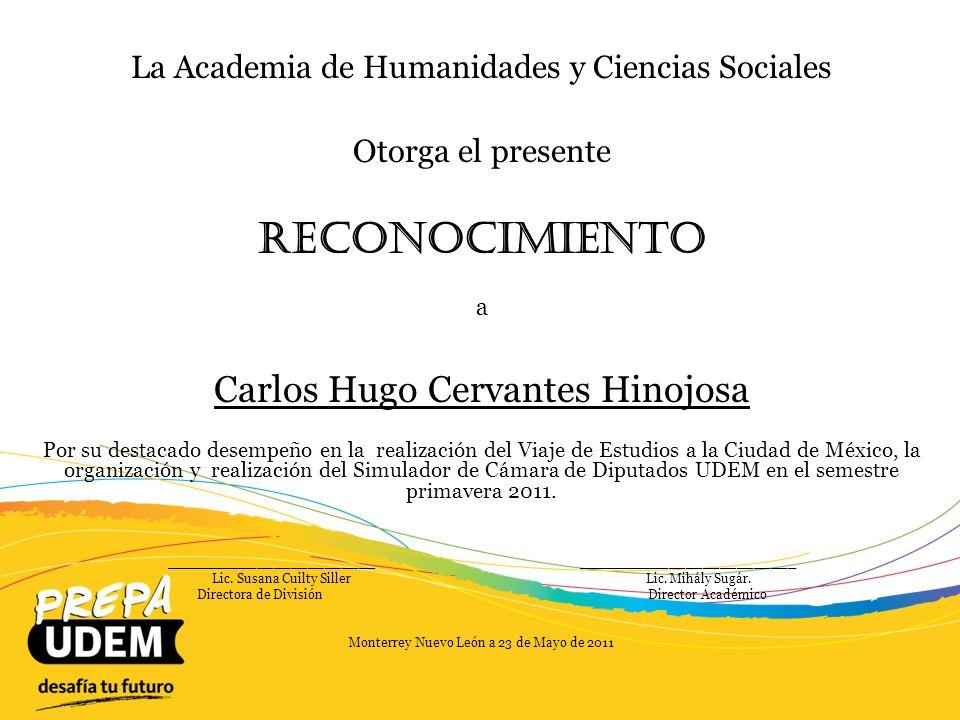 Reconocimiento Carlos Hugo Cervantes Hinojosa