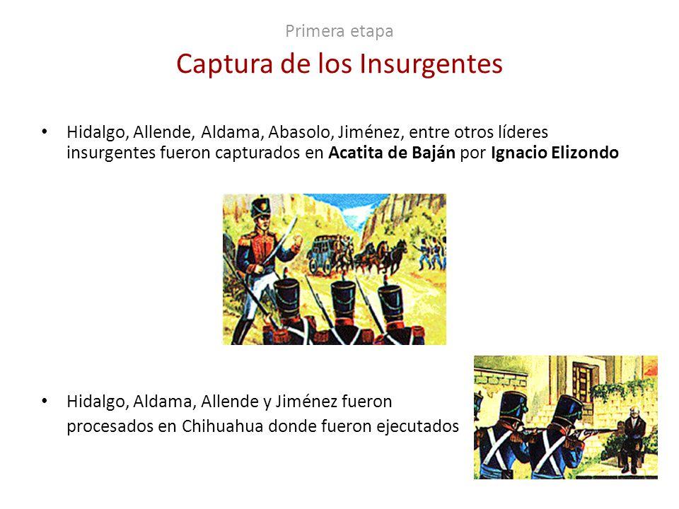 Primera etapa Captura de los Insurgentes