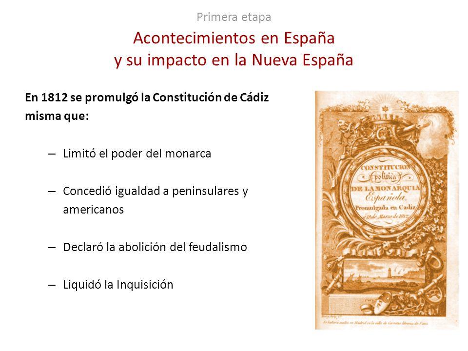 En 1812 se promulgó la Constitución de Cádiz misma que: