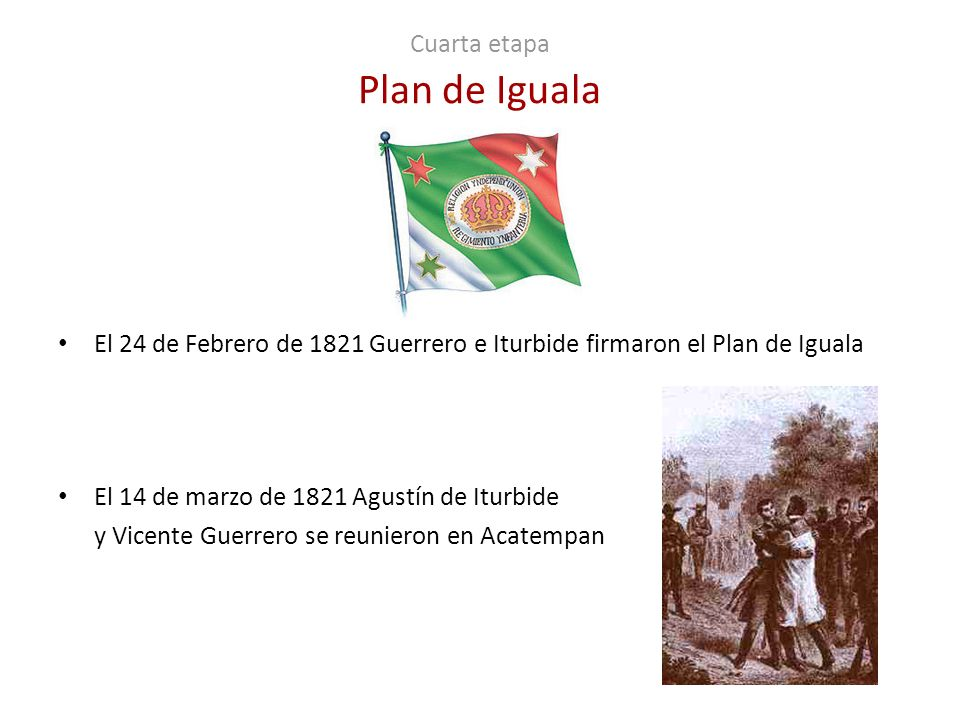 Cuarta etapa Plan de Iguala