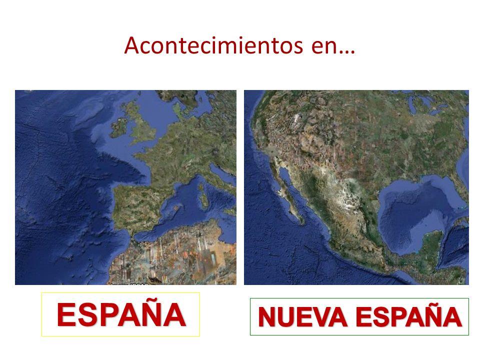 Acontecimientos en… 3102 ESPAÑA NUEVA ESPAÑA
