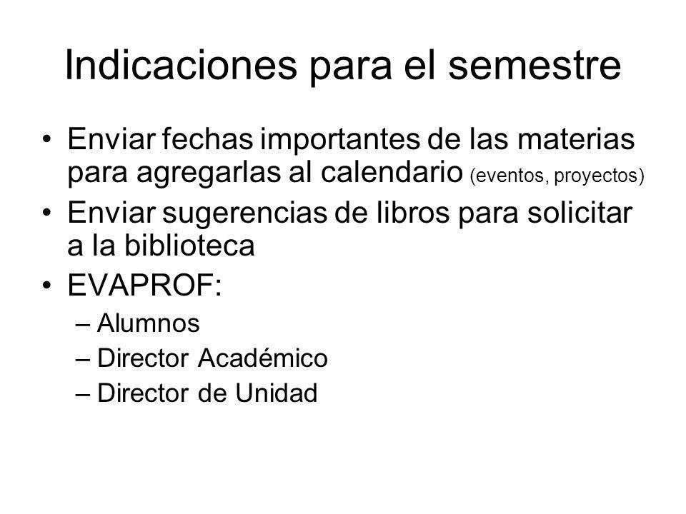 Indicaciones para el semestre