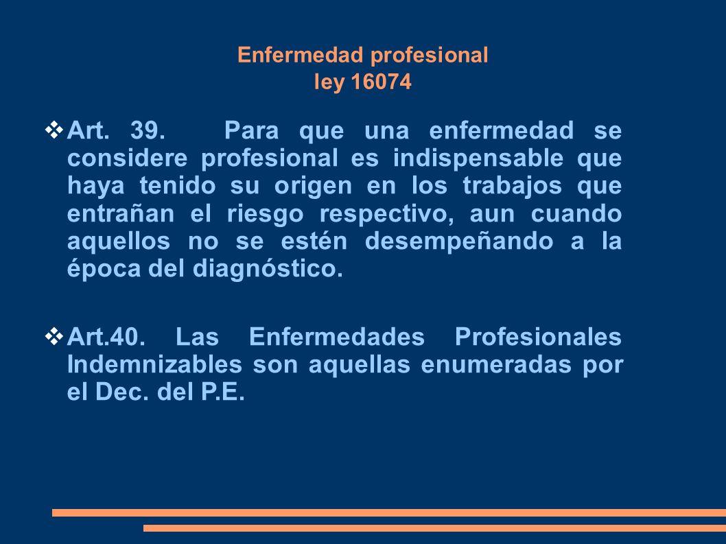 Enfermedad profesional ley 16074