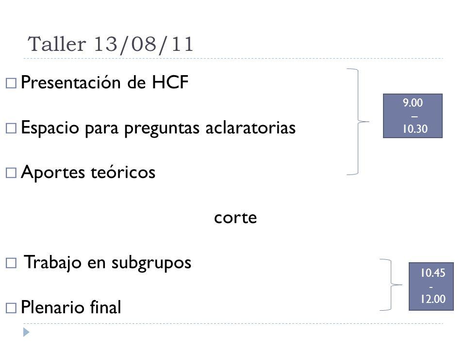 Taller 13/08/11 Presentación de HCF