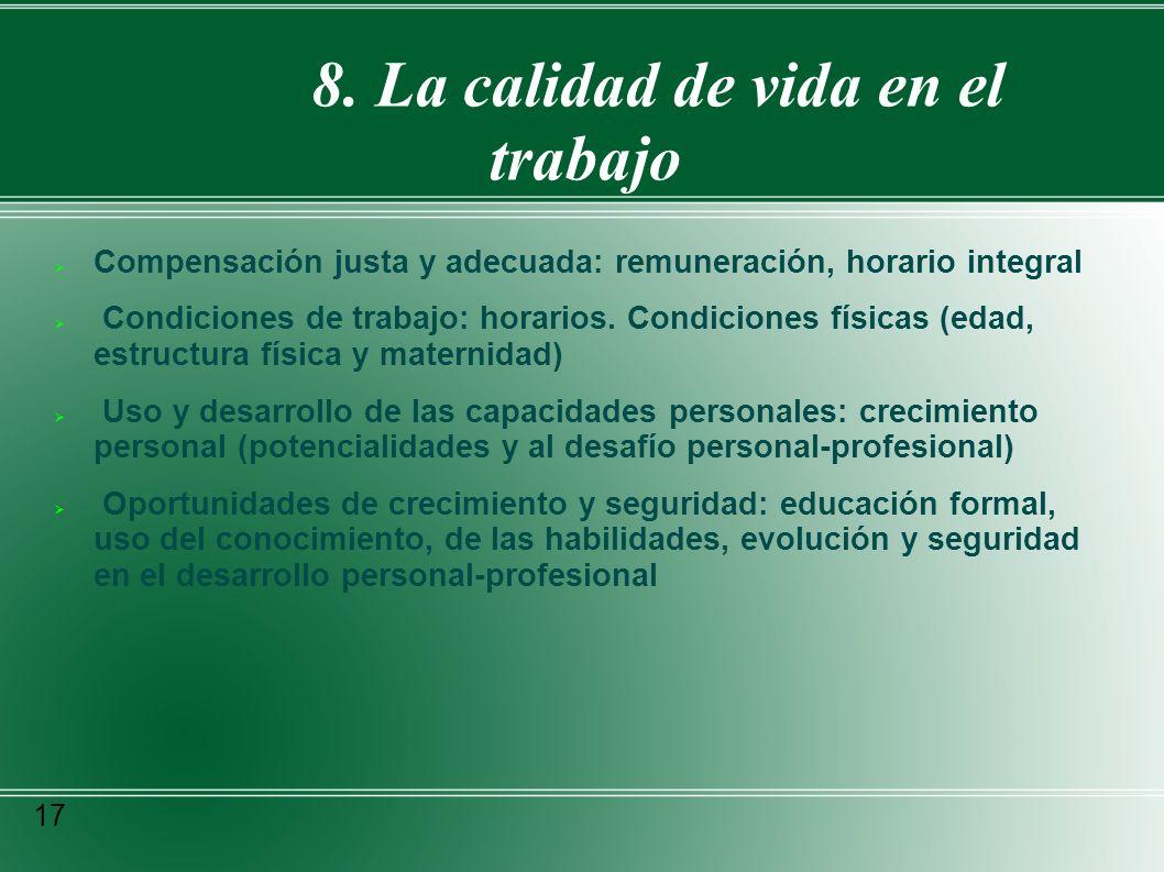 8. La calidad de vida en el trabajo