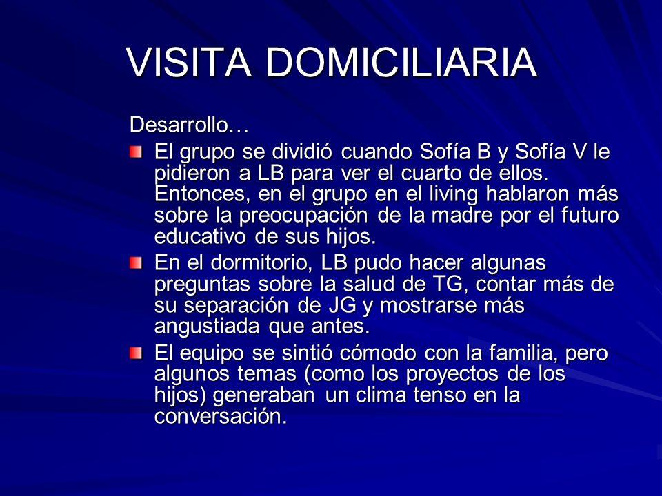 VISITA DOMICILIARIA Desarrollo…
