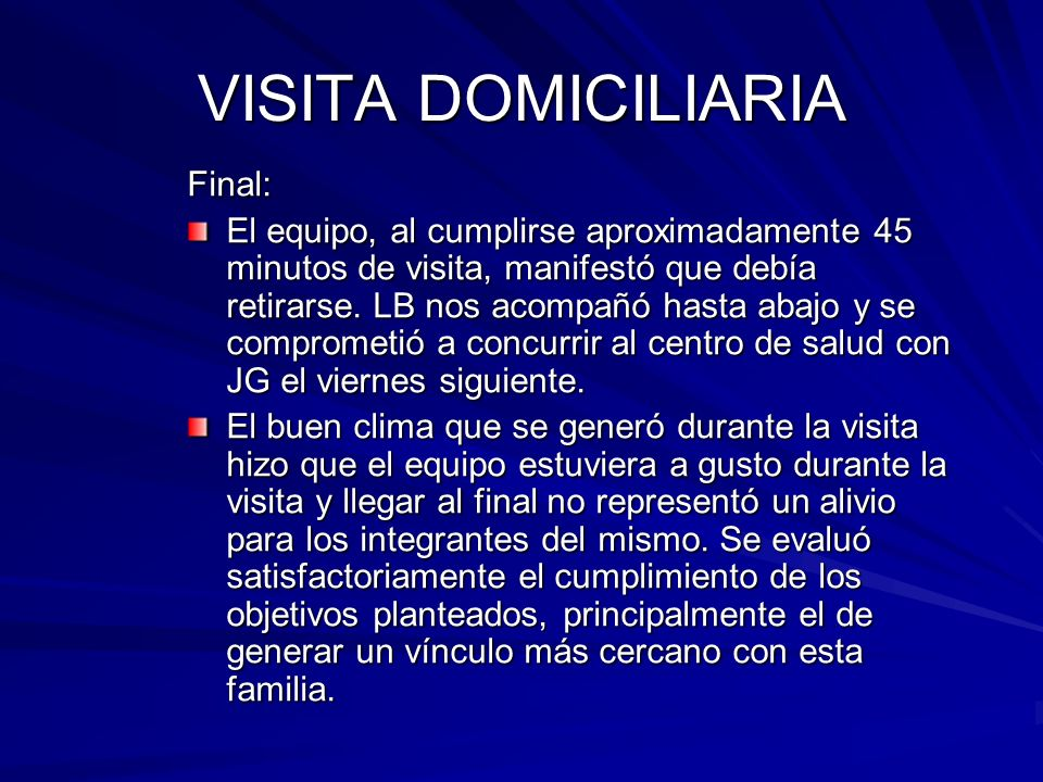 VISITA DOMICILIARIA Final: