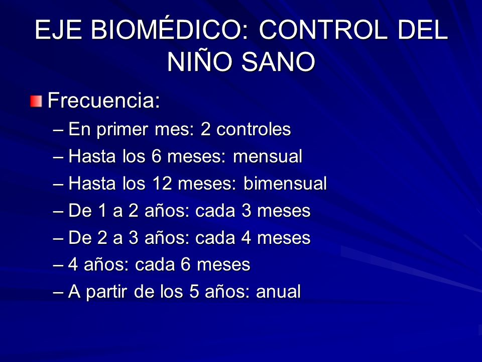 EJE BIOMÉDICO: CONTROL DEL NIÑO SANO