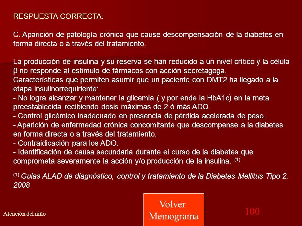 Volver Memograma 100 RESPUESTA CORRECTA:
