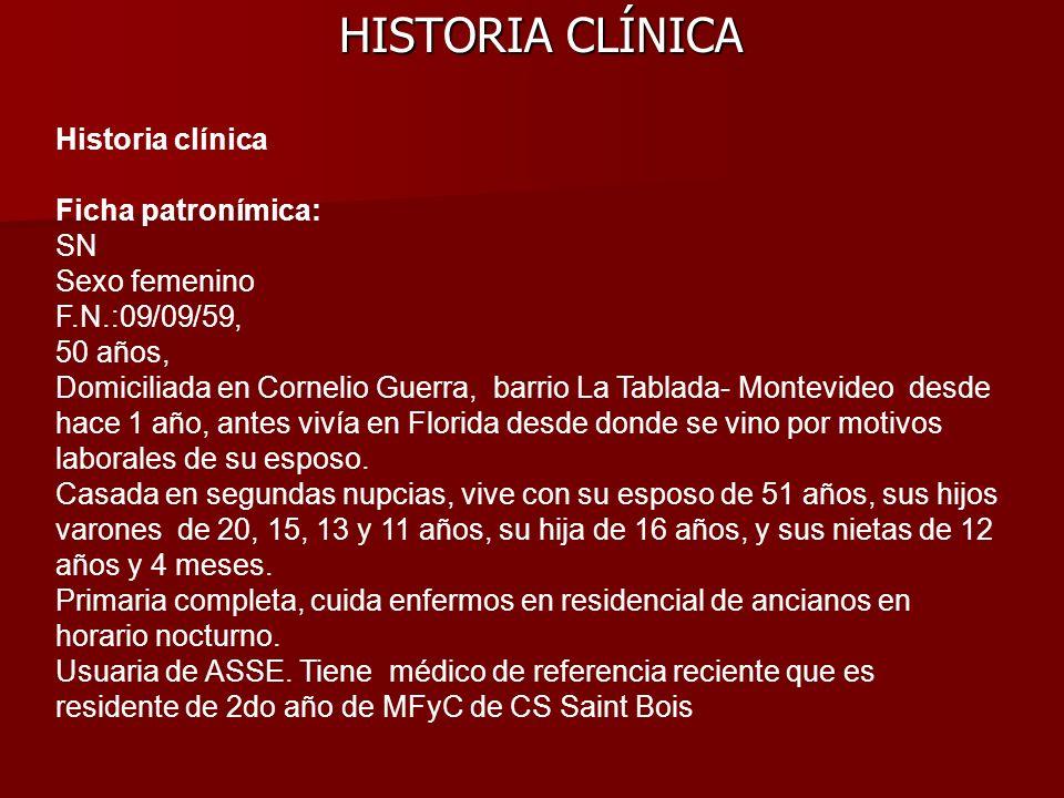 HISTORIA CLÍNICA Historia clínica Ficha patronímica: SN Sexo femenino