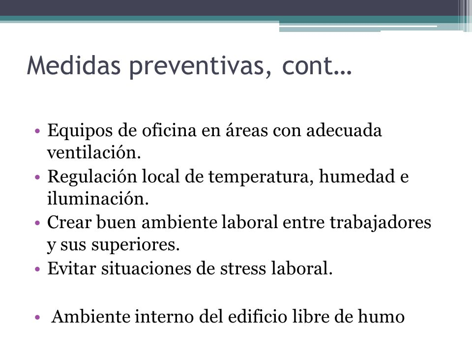 Medidas preventivas, cont…