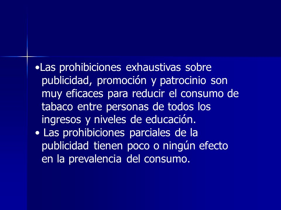 Las prohibiciones exhaustivas sobre