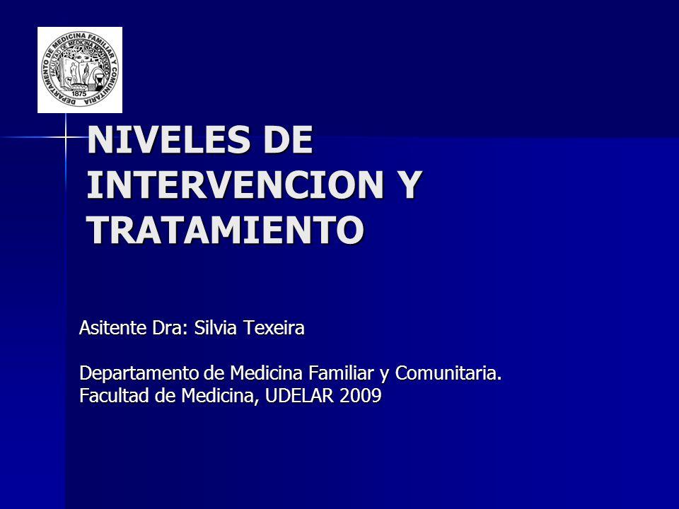 NIVELES DE INTERVENCION Y TRATAMIENTO
