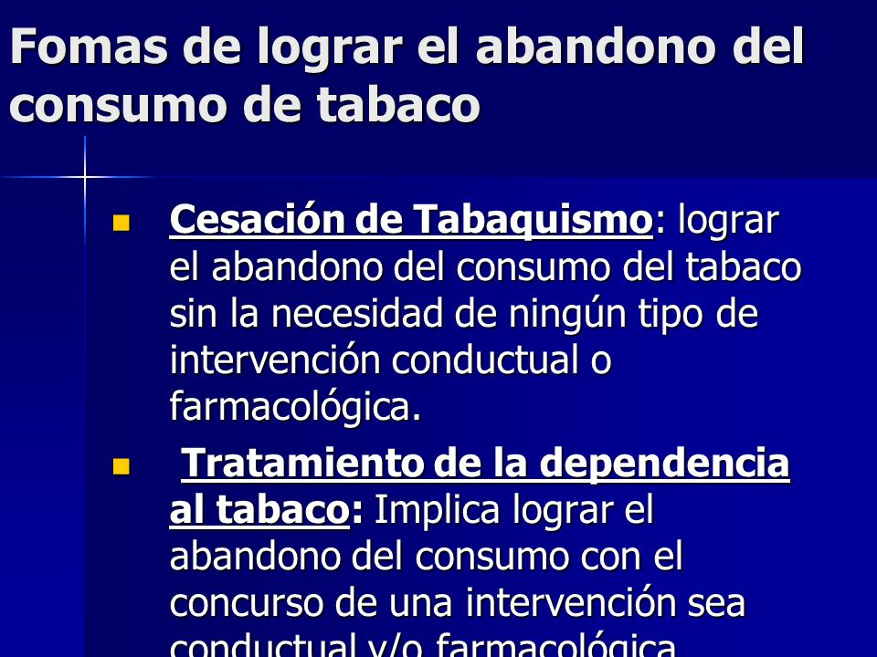 Fomas de lograr el abandono del consumo de tabaco