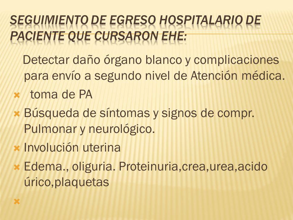 Seguimiento de egreso hospitalario DE PACIENTE que cursaron EHE: