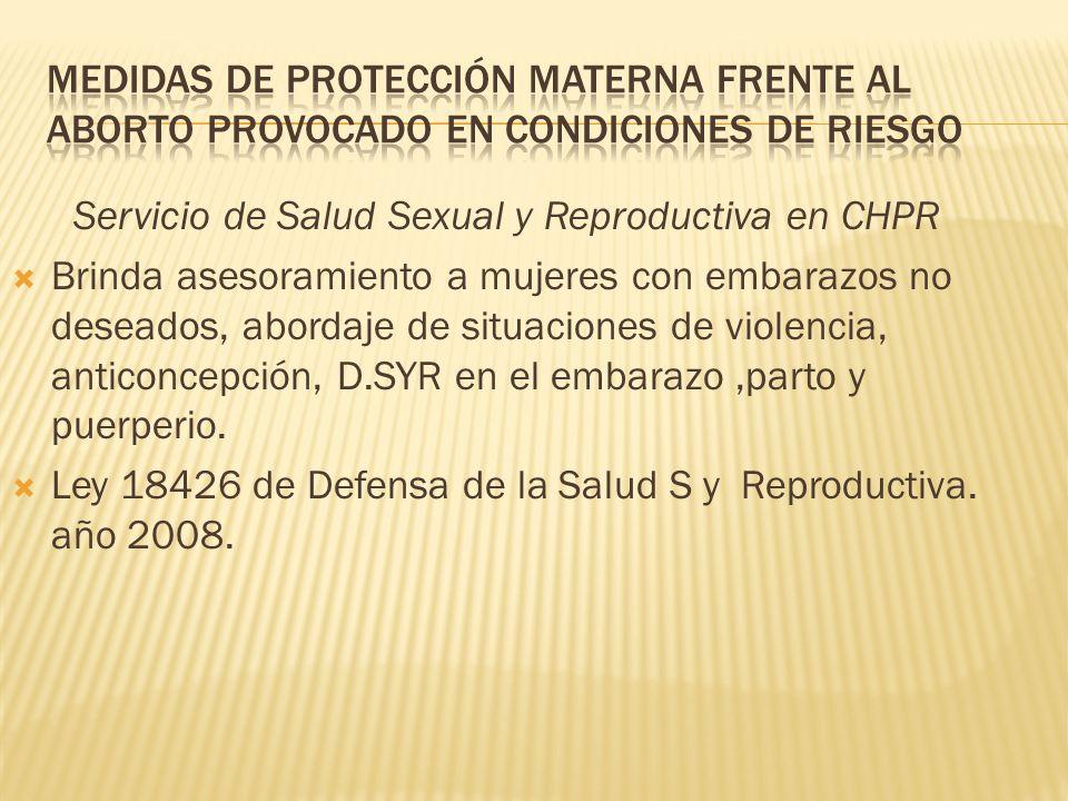 Medidas de protección materna frente al aborto provocado en condiciones de riesgo