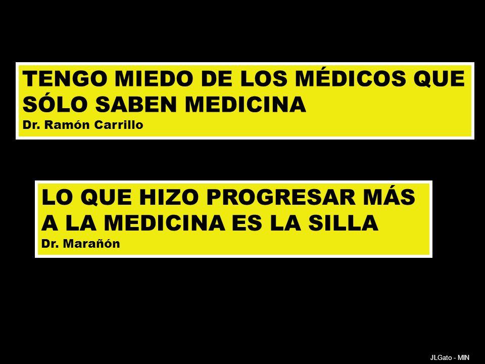 TENGO MIEDO DE LOS MÉDICOS QUE SÓLO SABEN MEDICINA