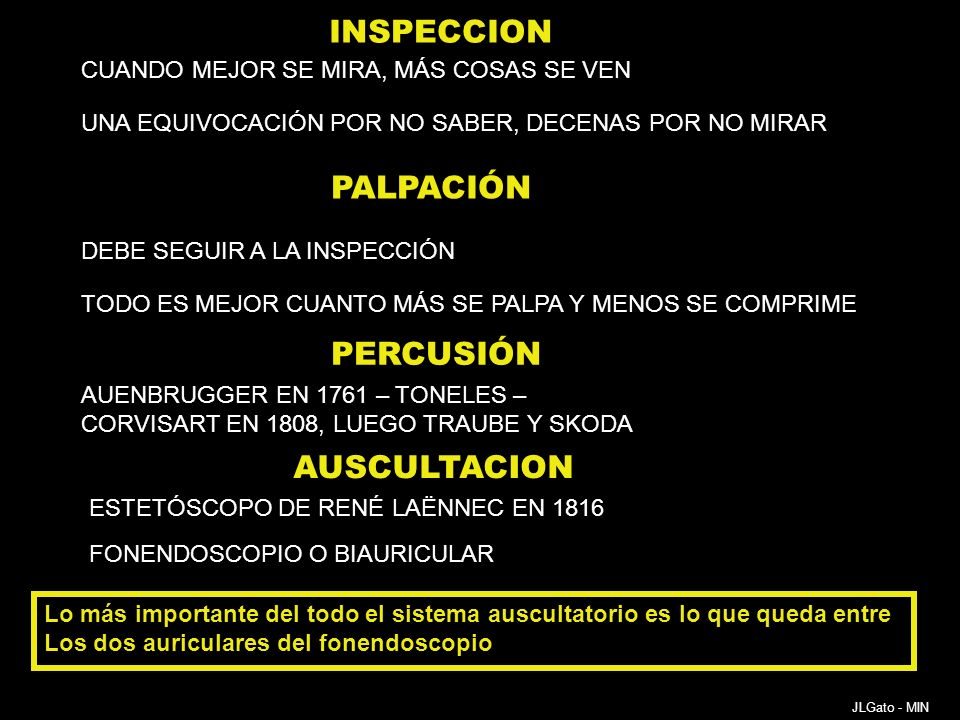 INSPECCION PALPACIÓN PERCUSIÓN AUSCULTACION