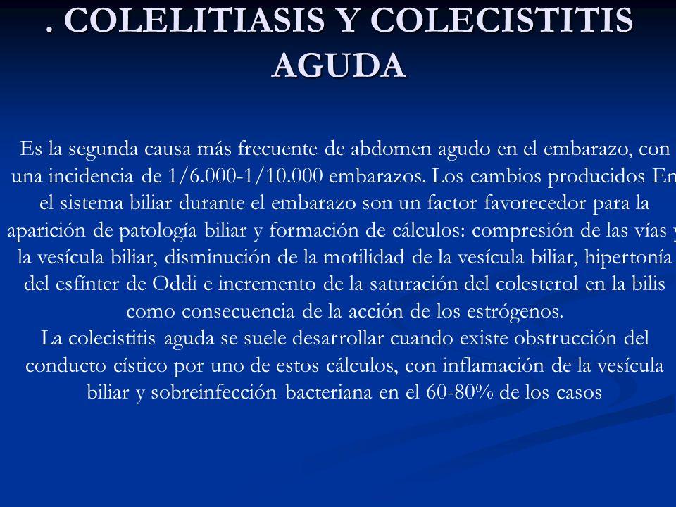 . COLELITIASIS Y COLECISTITIS AGUDA