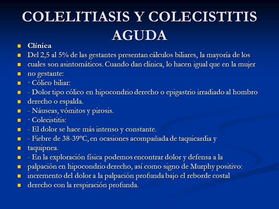 COLELITIASIS Y COLECISTITIS AGUDA