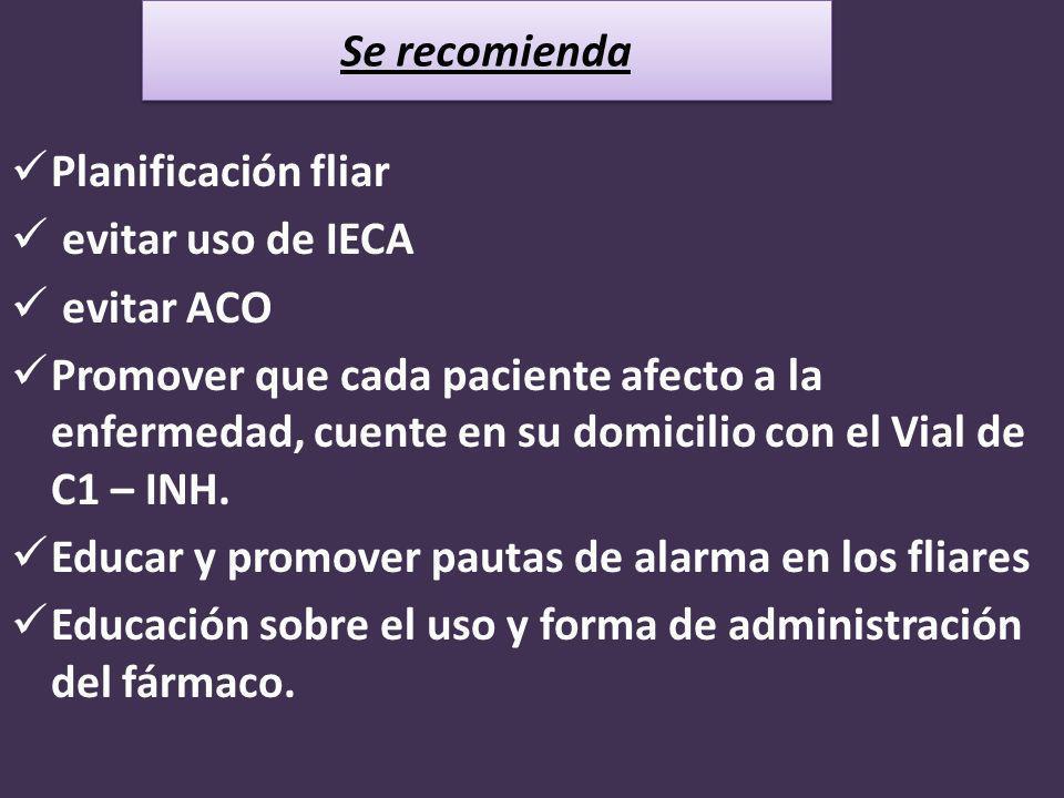 Planificación fliar evitar uso de IECA. evitar ACO.