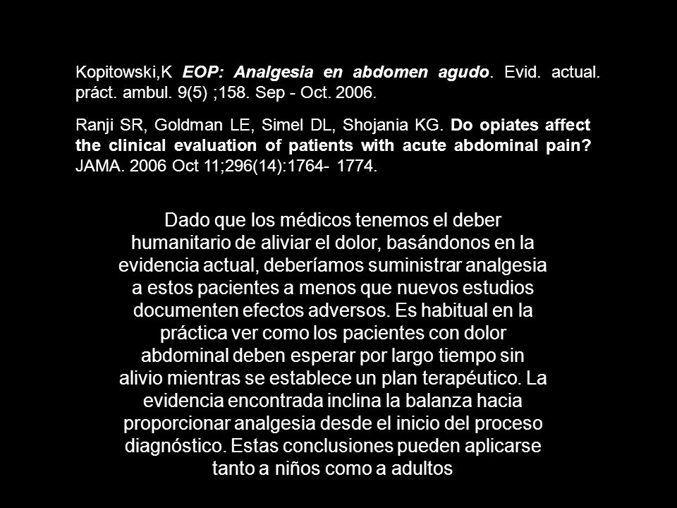 Kopitowski,K EOP: Analgesia en abdomen agudo. Evid. actual. práct