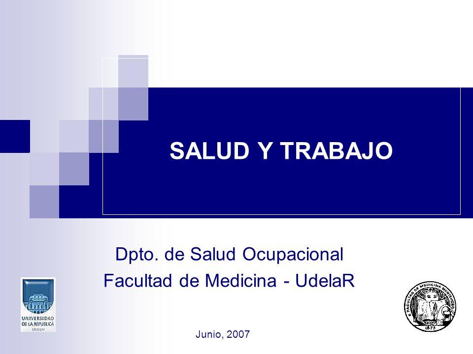 Dpto. de Salud Ocupacional Facultad de Medicina - UdelaR