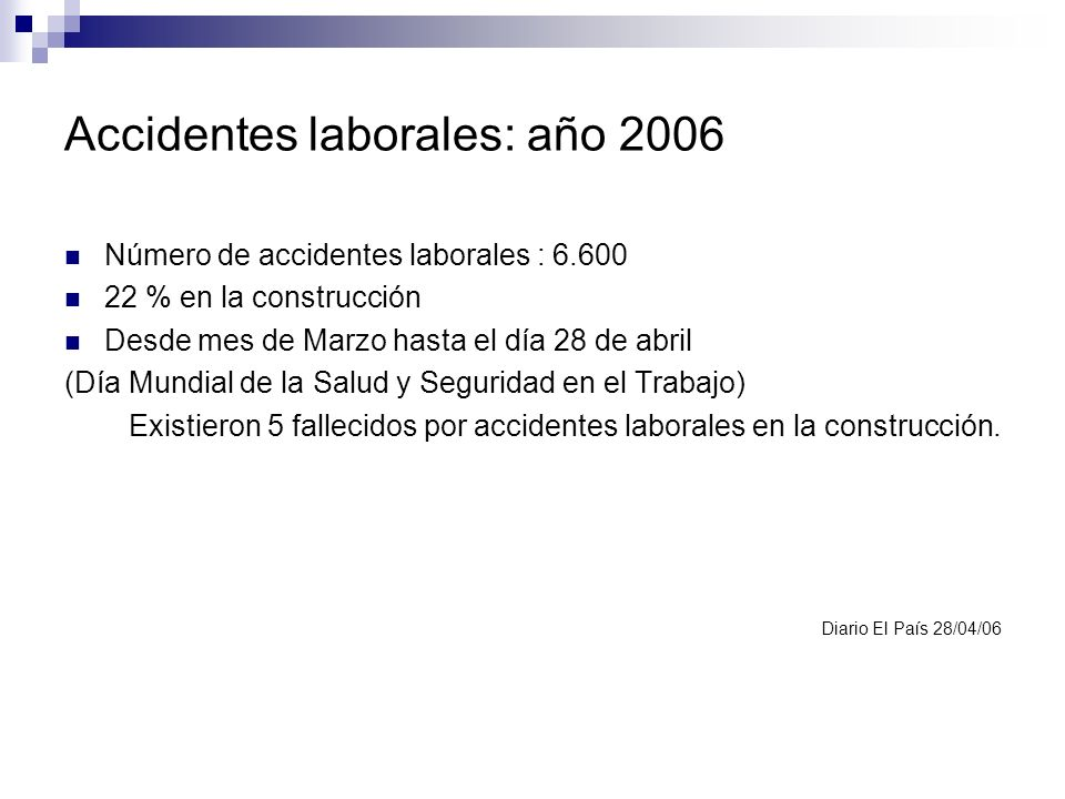 Accidentes laborales: año 2006