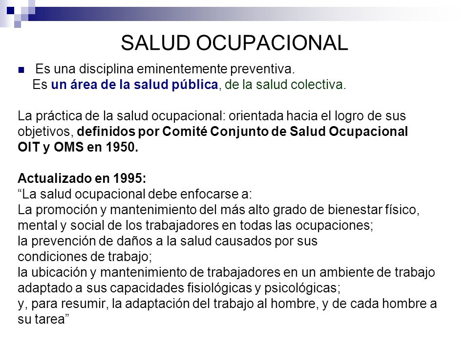 SALUD OCUPACIONAL Es una disciplina eminentemente preventiva.
