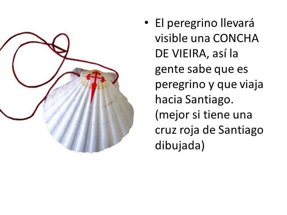 El peregrino llevará visible una CONCHA DE VIEIRA, así la gente sabe que es peregrino y que viaja hacia Santiago.