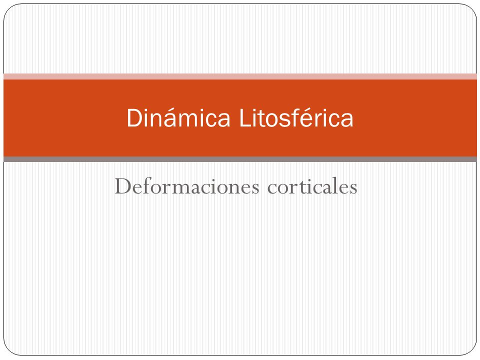 Deformaciones corticales