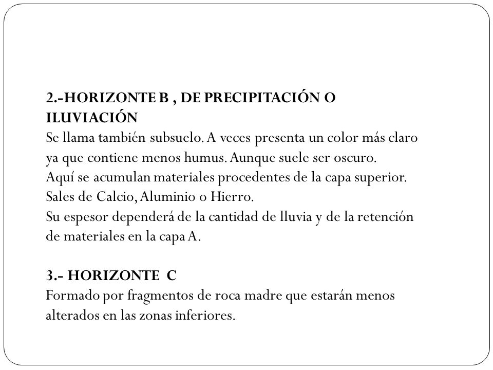 2.-HORIZONTE B , DE PRECIPITACIÓN O ILUVIACIÓN