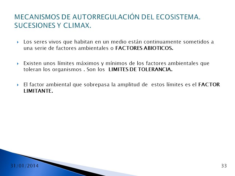 MECANISMOS DE AUTORREGULACIÓN DEL ECOSISTEMA. SUCESIONES Y CLIMAX.