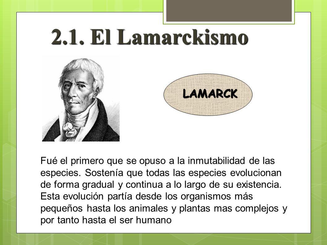 2.1. El Lamarckismo LAMARCK
