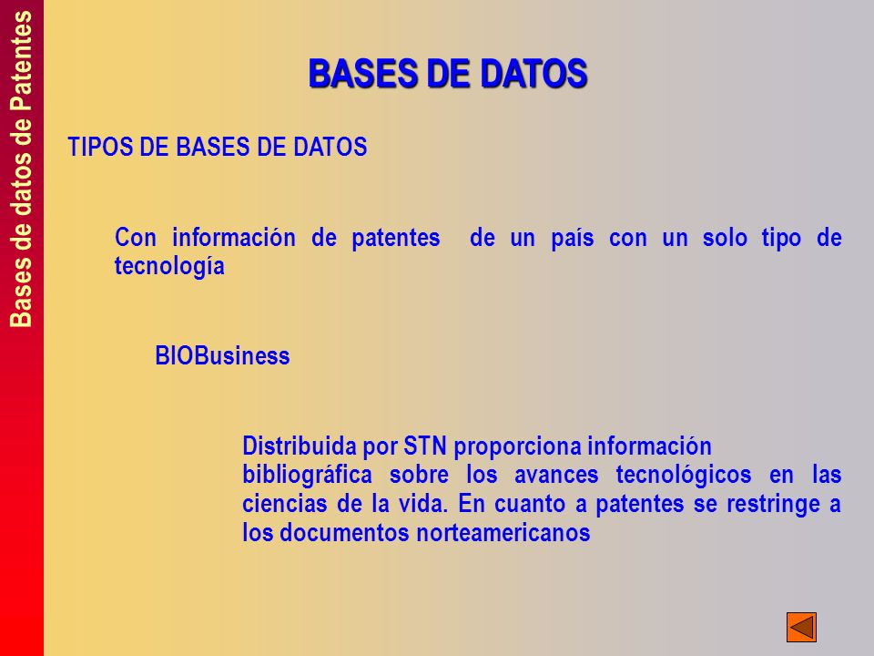BASES DE DATOS Bases de datos de Patentes TIPOS DE BASES DE DATOS