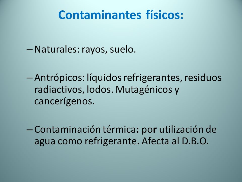 Contaminantes físicos:
