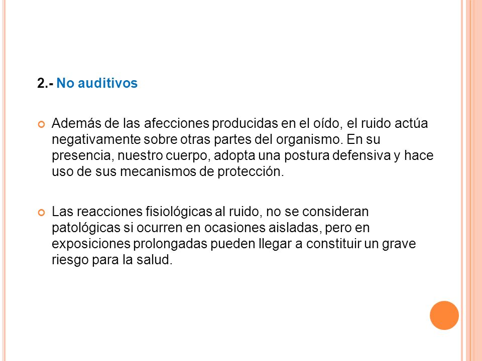 2.- No auditivos