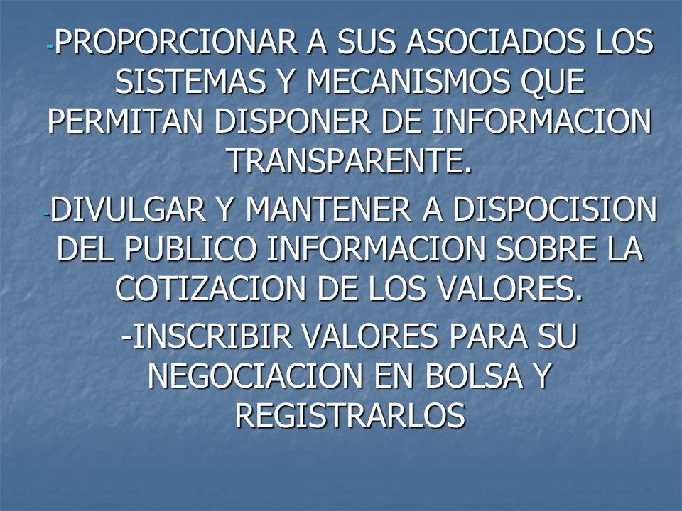 -INSCRIBIR VALORES PARA SU NEGOCIACION EN BOLSA Y REGISTRARLOS