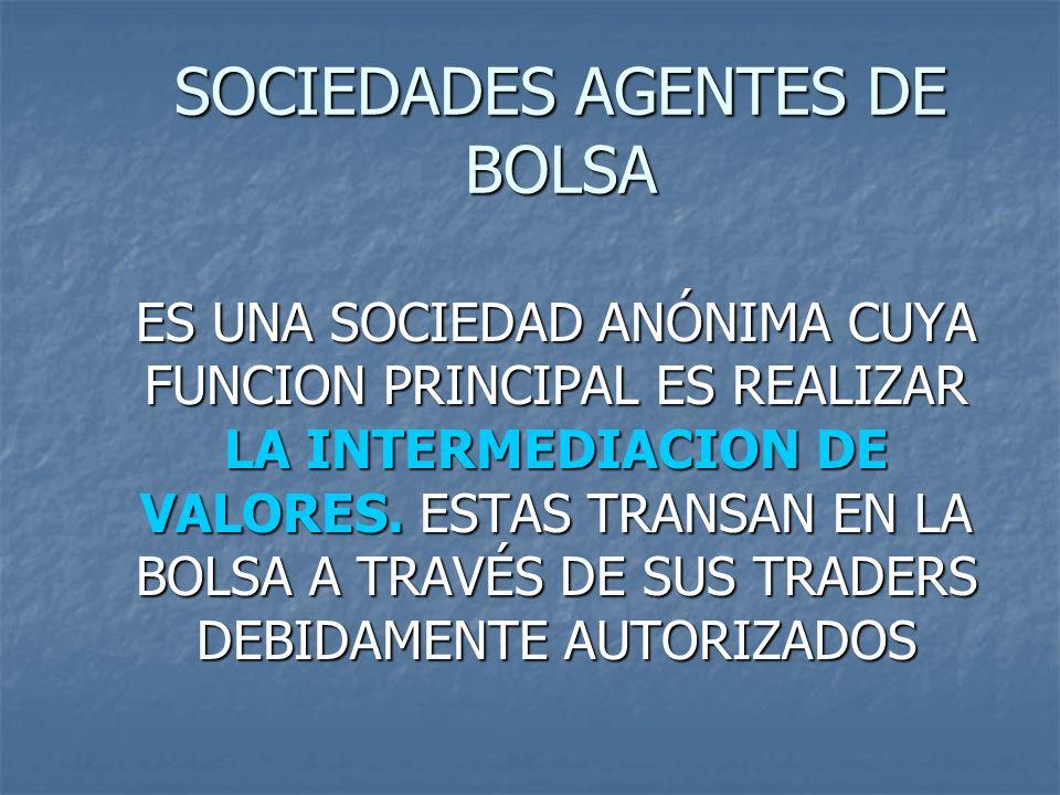 SOCIEDADES AGENTES DE BOLSA