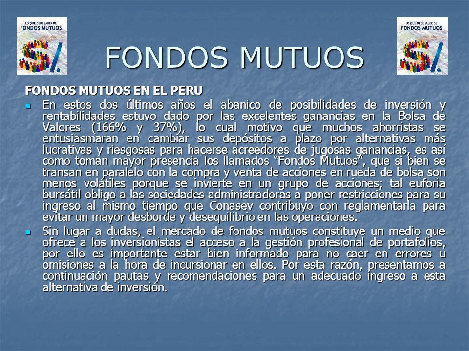 FONDOS MUTUOS FONDOS MUTUOS EN EL PERU