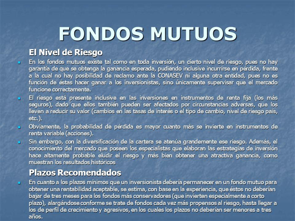 FONDOS MUTUOS El Nivel de Riesgo